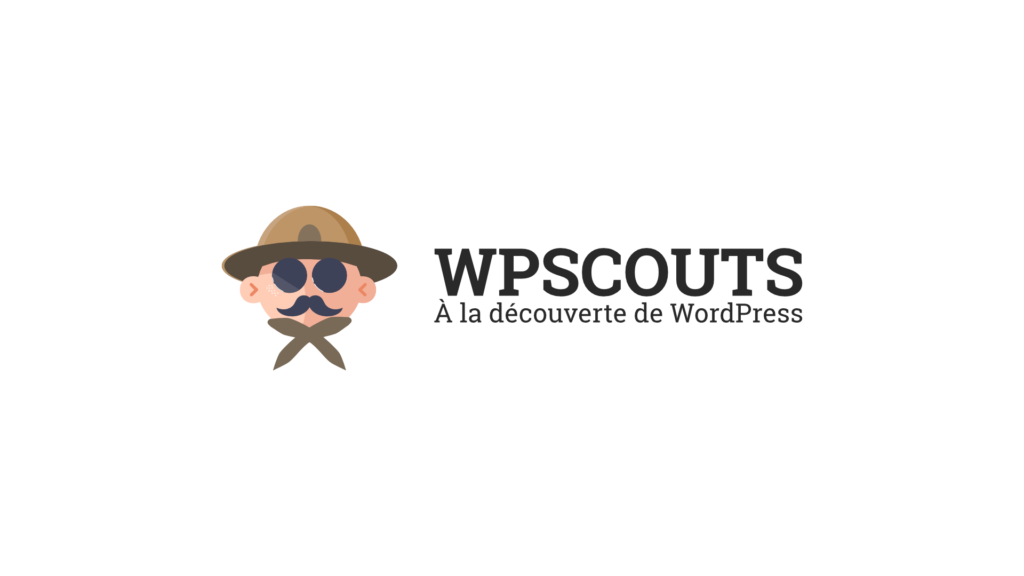 WPScouts : Blog à la découverte de WordPress!